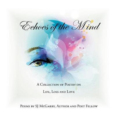 Echoes of the Mind by Sj McGarry