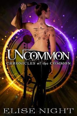 Uncommon by Elise Night