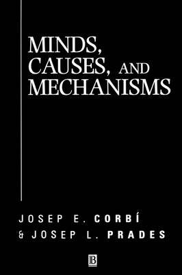 Minds, Causes and Mechanisms by Josep E. Corbi image