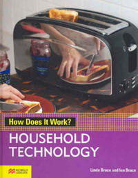 How Does it Work? Household Technology Macmillan Library by Linda Bruce image