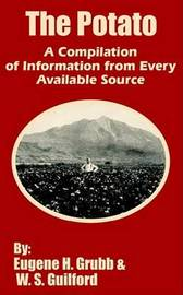 The Potato: A Compilation of Information from Every Available Source by Eugene H Grubb image