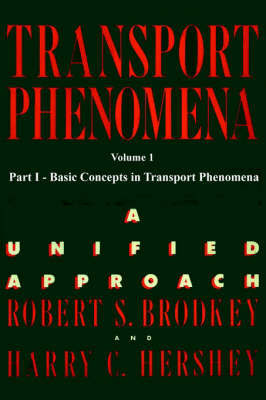 Transport Phenomena: v. 1 by Harry C. Hershey