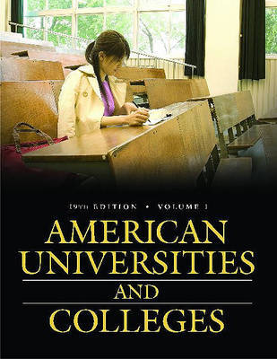 American Universities and Colleges, 19th Edition [2 volumes]