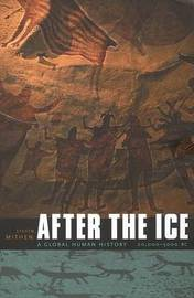 After the Ice by Steven Mithen