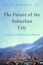 The Future of the Suburban City by Grady Gammage image