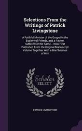 Selections from the Writings of Patrick Livingstone by Patrick Livingstone image