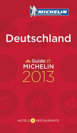Michelin Guide Deutschland 2013 by Michelin