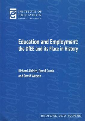 Education and Employment by Richard Aldrich
