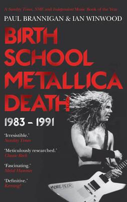 Birth School Metallica Death by Paul Brannigan image