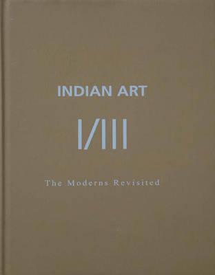 Indian Art I: The Moderns Revisited image