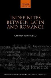 Indefinites between Latin and Romance by Chiara Gianollo
