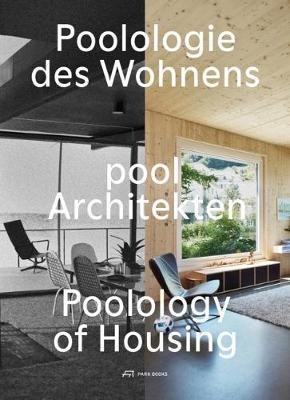 Poolology of Housing by Pool Architekten