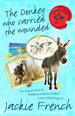 The Donkey Who Carried The Wounded by Jackie French image