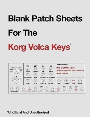 Blank Patch Sheets for the Korg Volca Keys by Ashley Hewitt