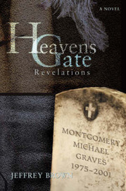 Heavens Gate by Jeffrey Brown