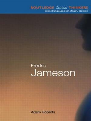 Fredric Jameson by Adam Roberts