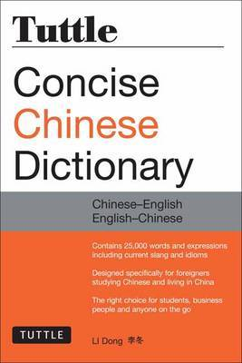 Tuttle Concise Chinese Dictionary by Li Dong