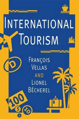 International Tourism by Francois Vellas