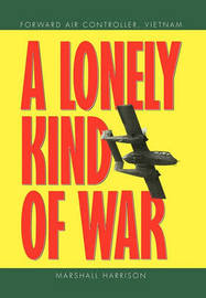 A Lonely Kind of War by Marshall Harrison