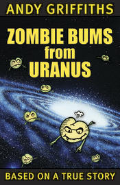 Zombie Bums from Uranus by Andy Griffiths image