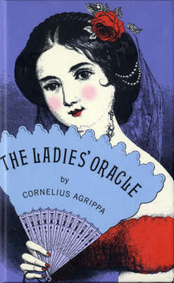 The Ladies' Oracle by Cornelius Agrippa image