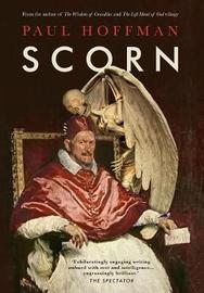 Scorn by Paul Hoffman