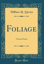 Foliage by William H Davies image