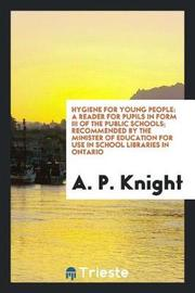 Hygiene for Young People by A. P. Knight image