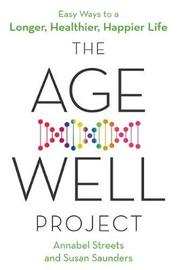 The Age-Well Project by Susan Saunders