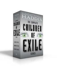 The Complete Children of Exile Series by Margaret Peterson Haddix