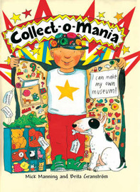 Collect-o-mania by Mick Manning image
