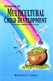Handbook on Multicultural Child Development by Marcelett C. Henry image