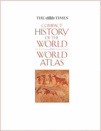 """The """"Times"""" Compact History of the World: AND The """"Times"""" World Atlas image"""