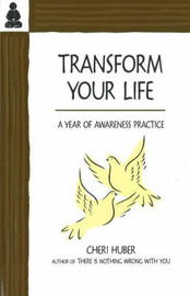 Transform Your Life by Cheri Huber image