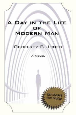 Day in the Life of Modern Man by Professor of Business History Geoffrey Jones (Harvard Business School Harvard University, Massachusetts Harvard University, Massachusetts Harvard Univ