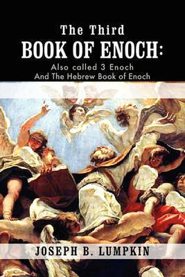 The Third Book of Enoch by Joseph B Lumpkin