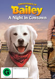 Adventures of Bailey: A Night in Cowtown on DVD