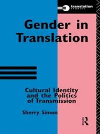 Gender in Translation by Sherry Simon