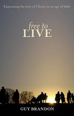 Free to Live by Guy Brandon