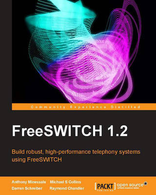 FreeSWITCH 1.2 by Terry Curran