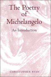 The Poetry of Michelangelo by Christopher Ryan image