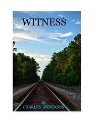 Witness by Charles Anderson