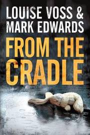 From the Cradle by Mark Edwards