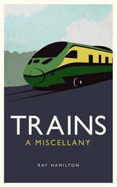 Trains by Ray Hamilton