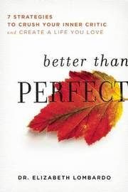 Better than Perfect by Elizabeth Lombardo