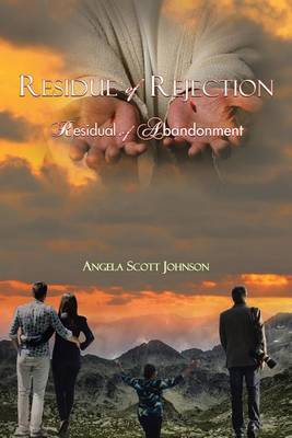 Residue of Rejection by Angela Scott Johnson image
