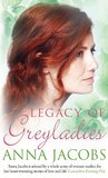 Legacy of Greyladies by Anna Jacobs