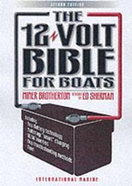 The 12-Volt Bible for Boats by Miner K. Brotherton image