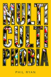 Multicultiphobia by Phil Ryan image