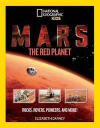 Mars: The Red Planet by Elizabeth Carney